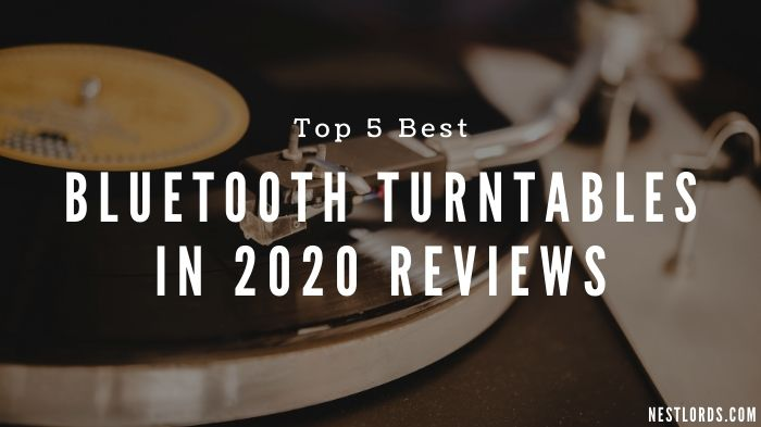 Top 5 Best Bluetooth Turntables in 2021 Reviews