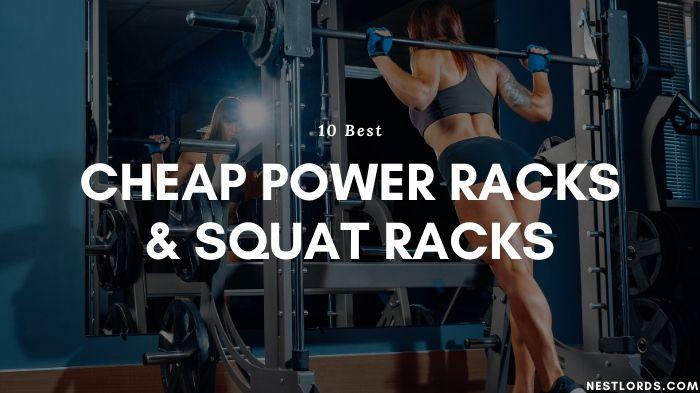 10 Best Cheap Power Racks & Squat Racks Reviewed 2021