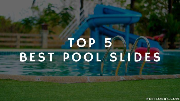 Top 5 Best Pool Slides 2021 Reviews