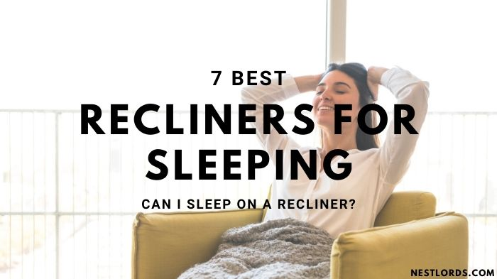 7 Best Recliners for Sleeping 2021 – Can I Sleep on a Recliner?