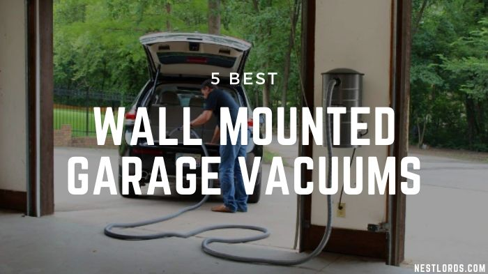 5 Best Wall Mounted Garage Vacuums