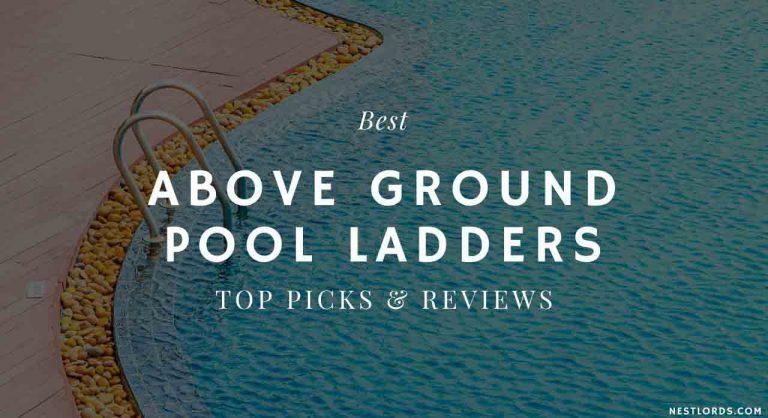 Best Above Ground Pool Ladders 2021 – Top Picks & Reviews