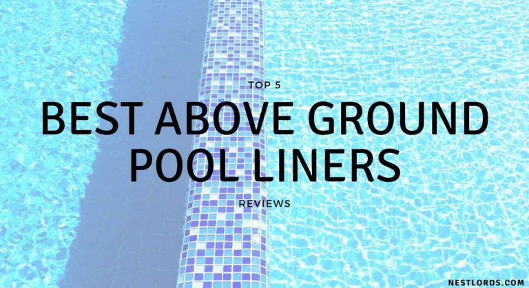 Top 5 Best Above Ground Pool Liners 2021 Reviews