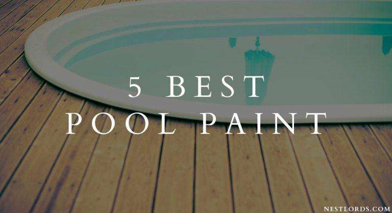 5 Best Pool Paint 2021 Reviews