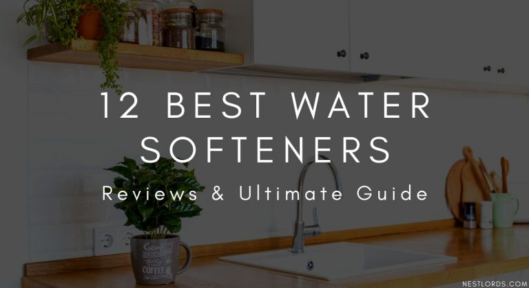 The Best Water Softener – Reviews & Ultimate Guide 2021